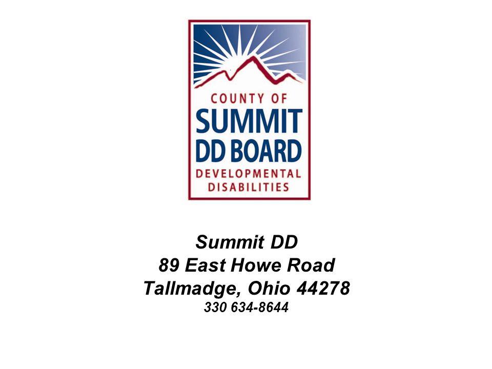 Summit DD 89 East Howe Road Tallmadge, Ohio 44278 330 634-8644