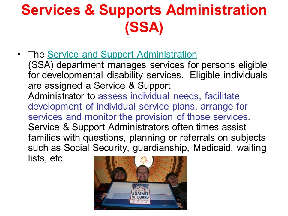 Services & Supports Administration (SSA)