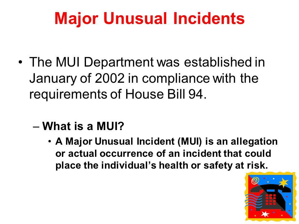 Major Unusual Incidents