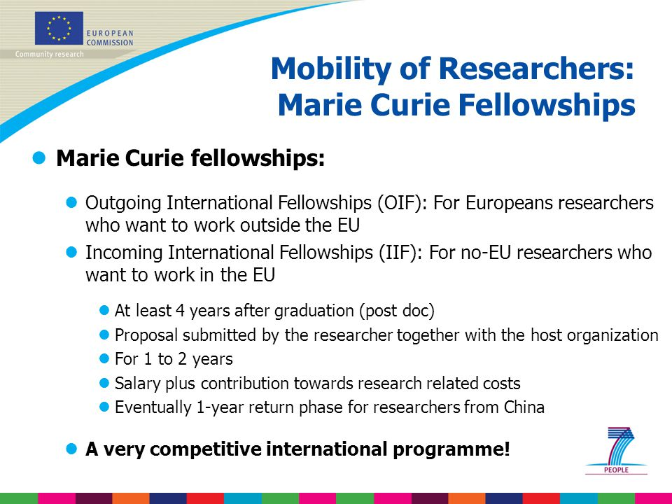 Mobility of Researchers: Marie Curie Fellowships