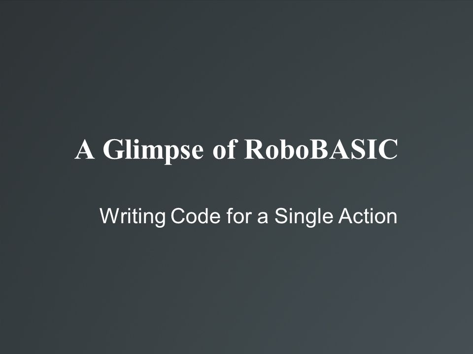 Writing Code for a Single Action