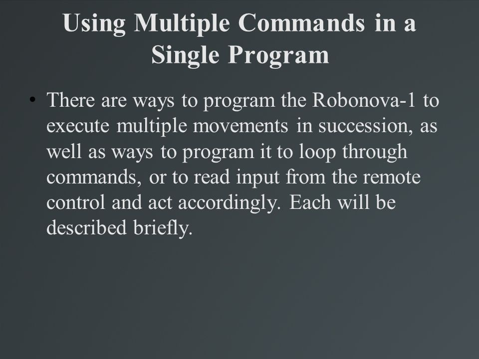 Using Multiple Commands in a Single Program