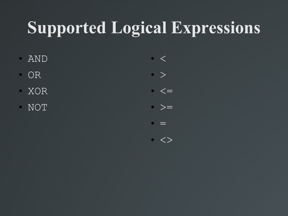 Supported Logical Expressions