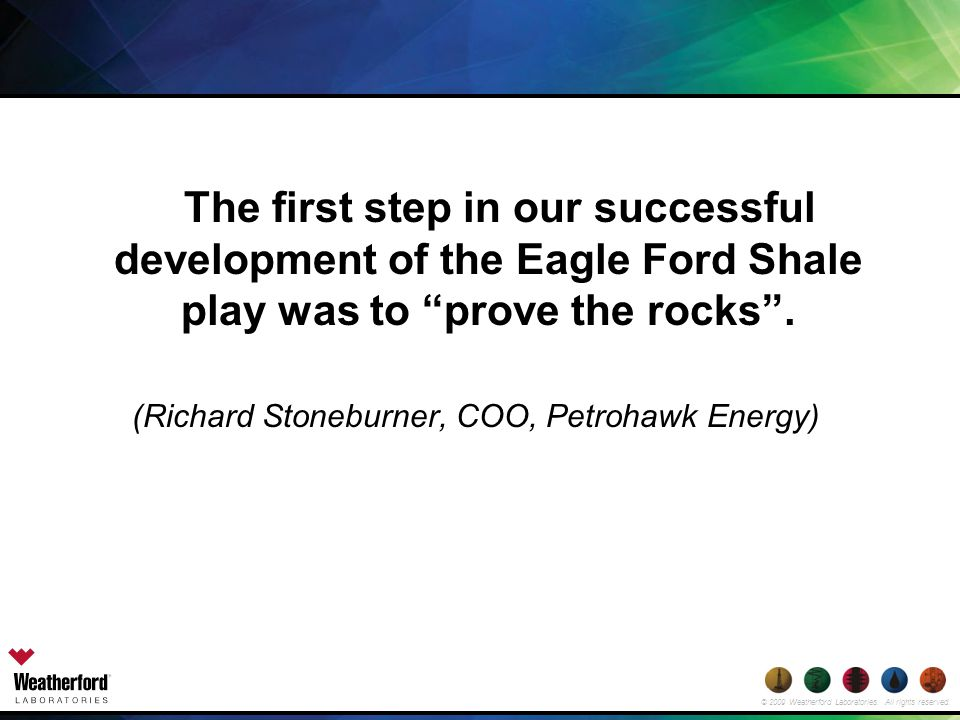 (Richard Stoneburner, COO, Petrohawk Energy)