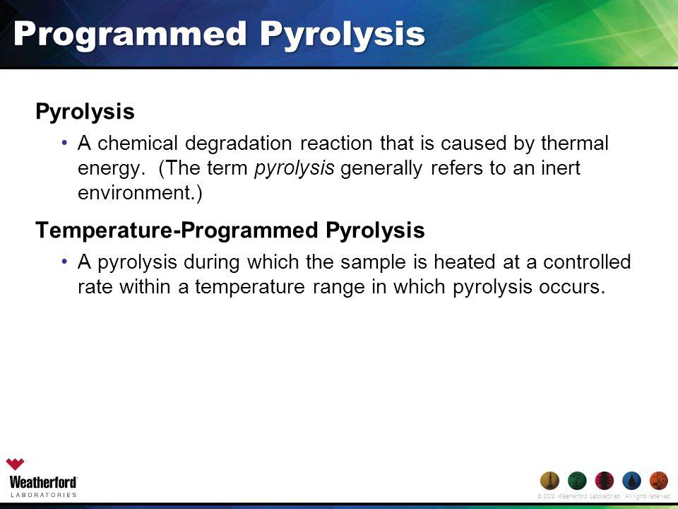 Programmed Pyrolysis Pyrolysis Temperature-Programmed Pyrolysis