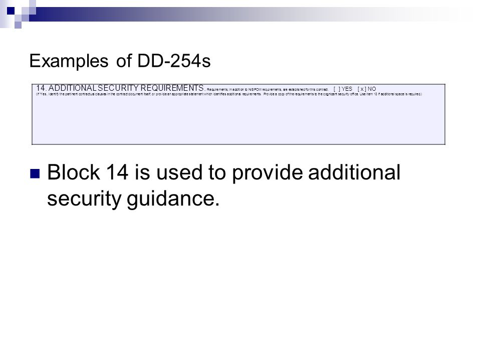 Block 14 is used to provide additional security guidance.