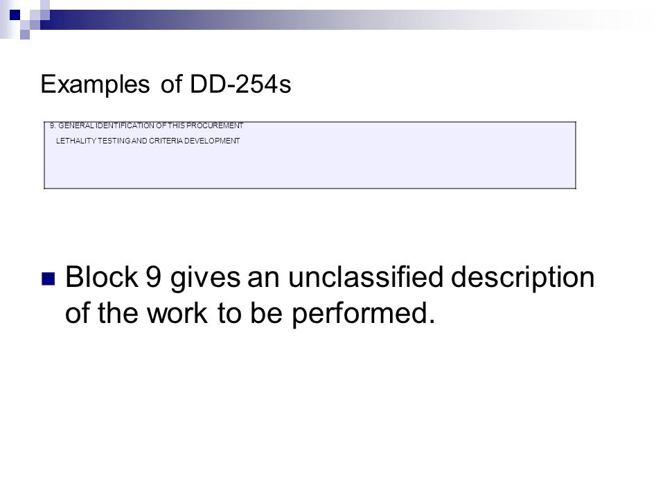 Block 9 gives an unclassified description of the work to be performed.