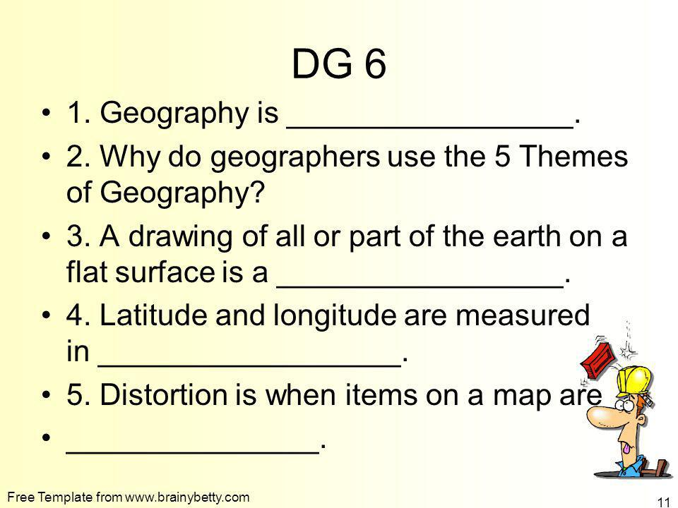 DG 6 1. Geography is _________________.