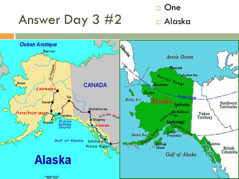 One Alaska Answer Day 3 #2