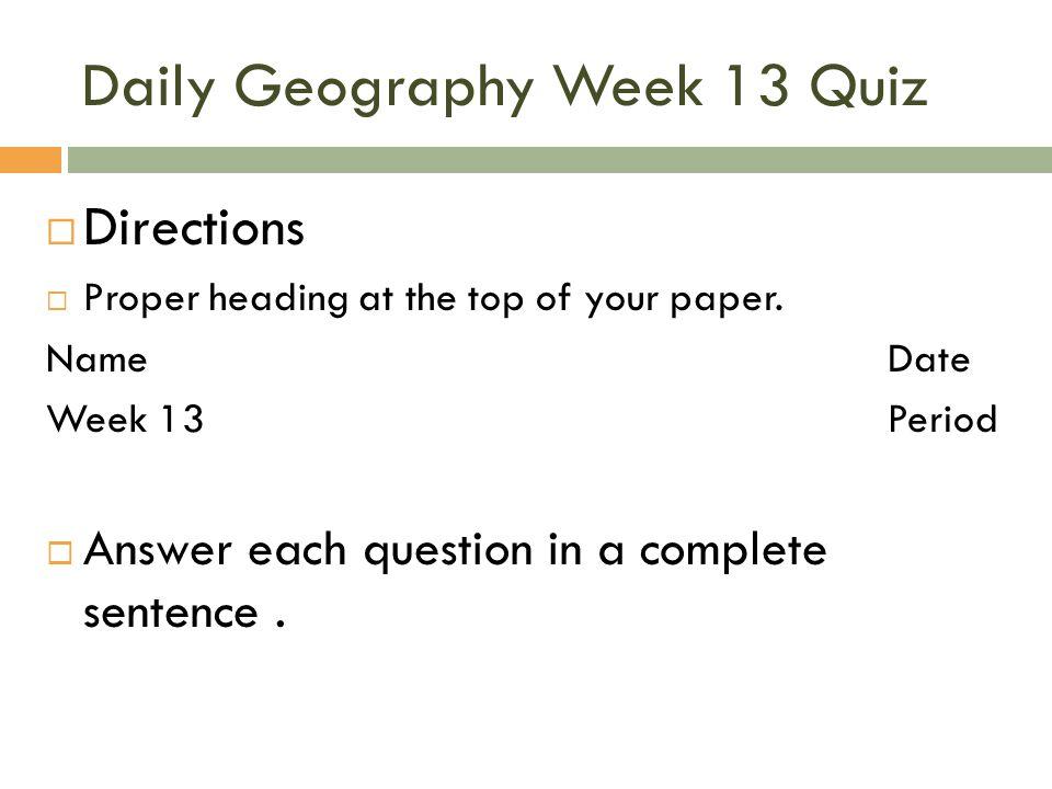 Daily Geography Week 13 Quiz