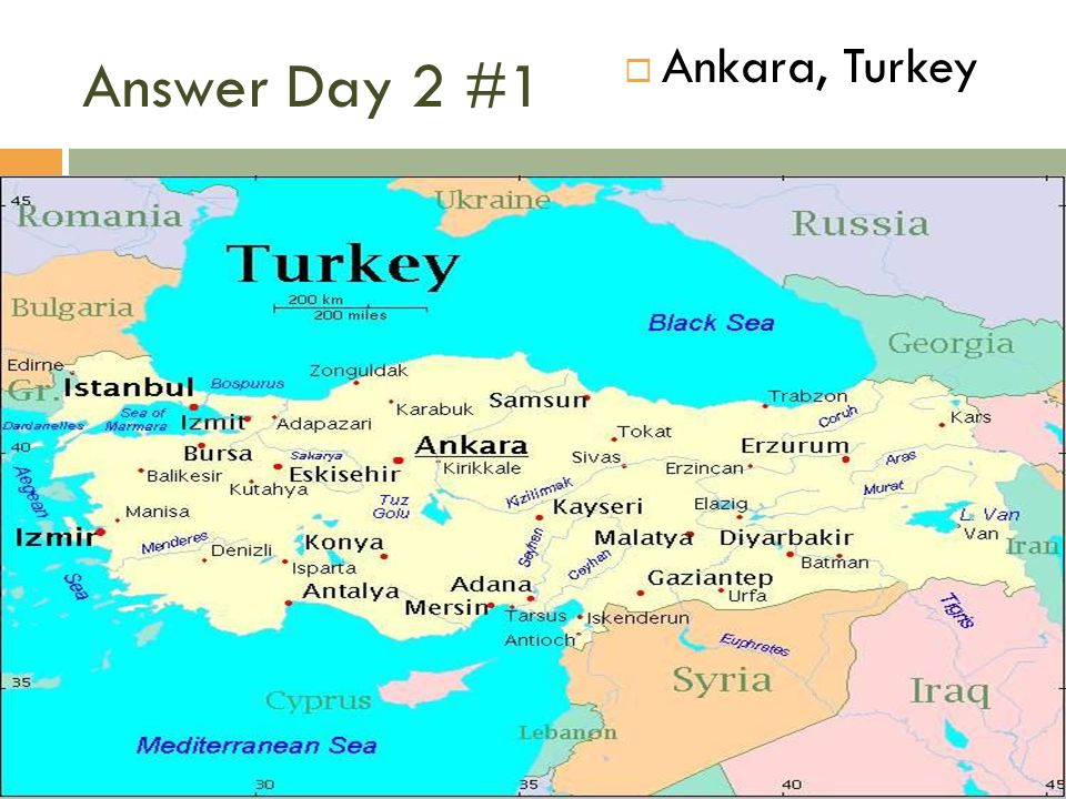 Answer Day 2 #1 Ankara, Turkey