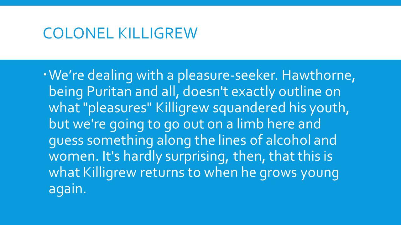 Colonel killigrew