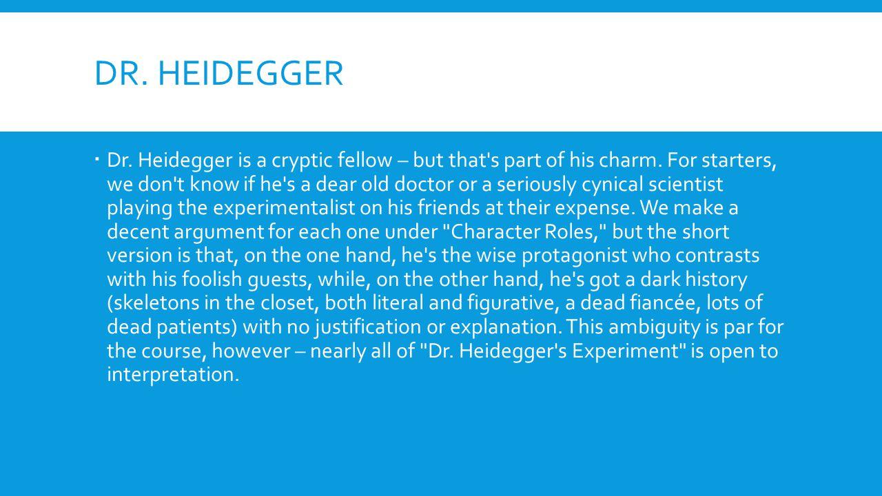 Dr. Heidegger