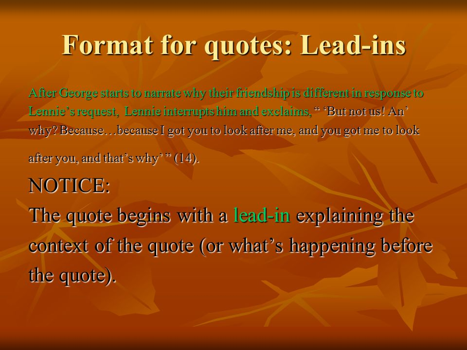 Format for quotes: Lead-ins