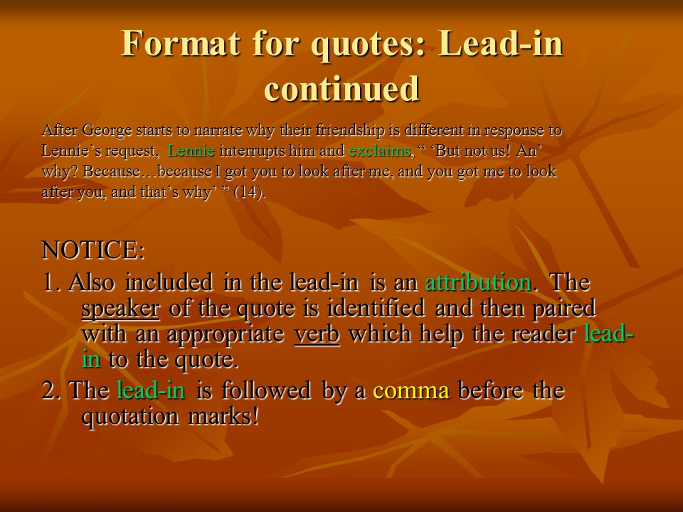 Format for quotes: Lead-in continued