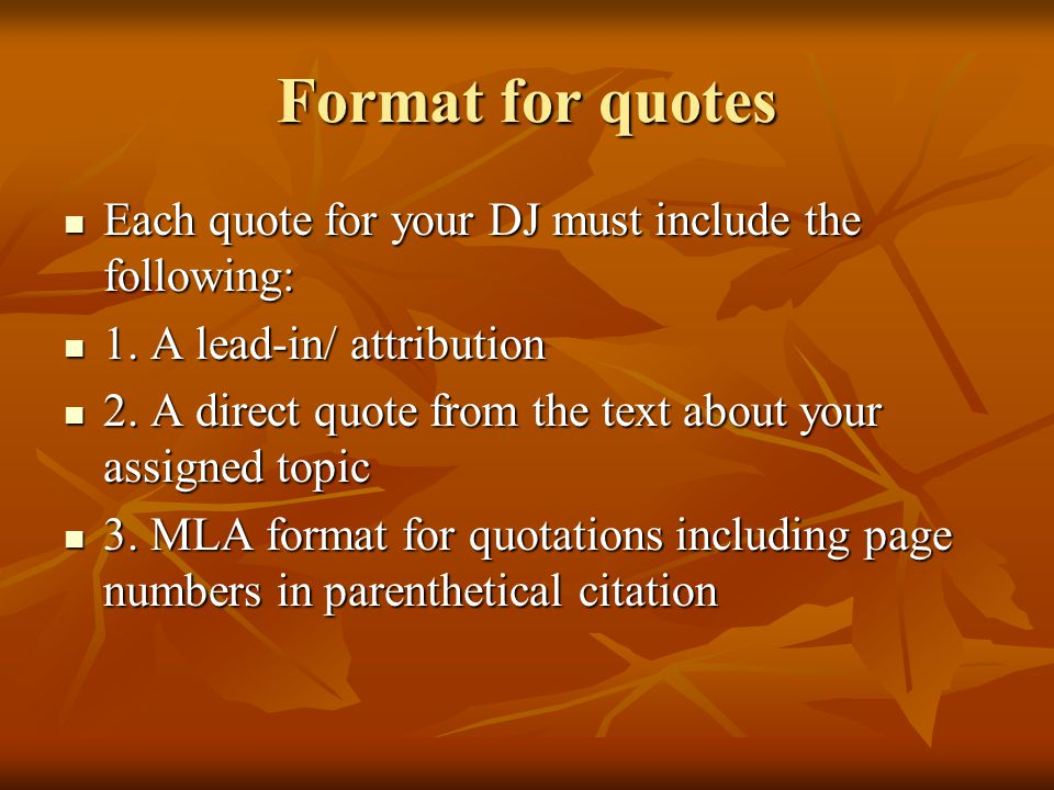 Format for quotes Each quote for your DJ must include the following: