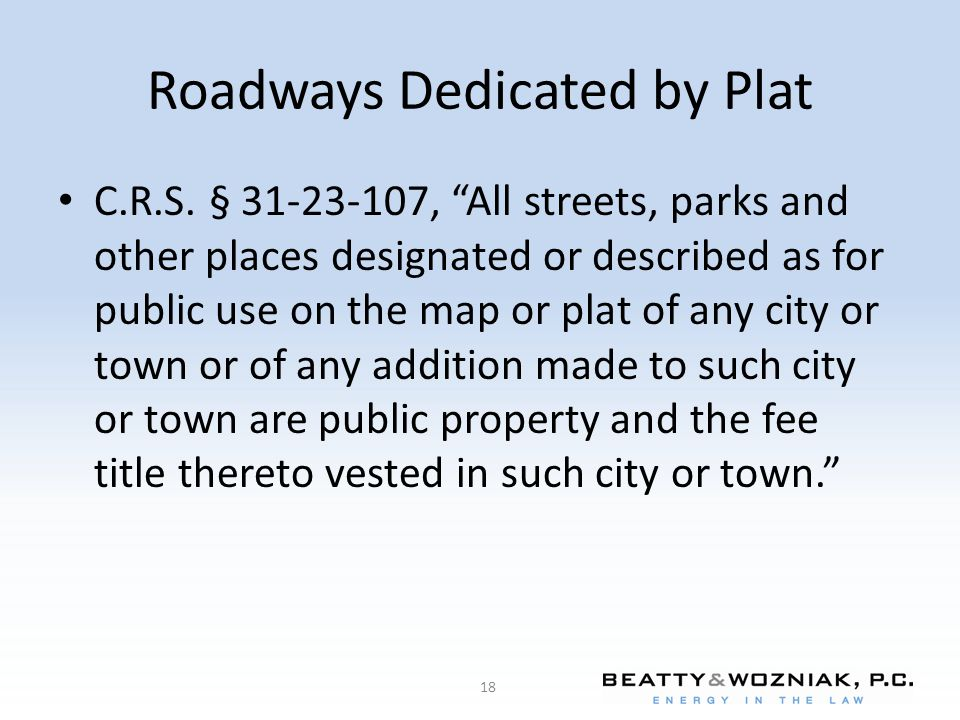 Roadways Dedicated by Plat