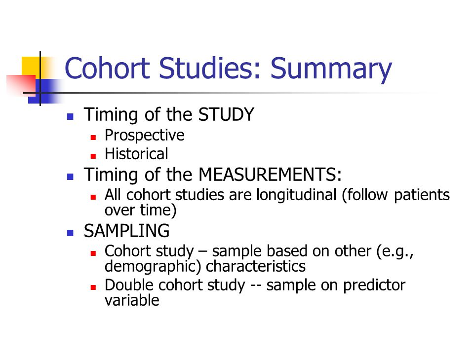 Cohort Studies: Summary