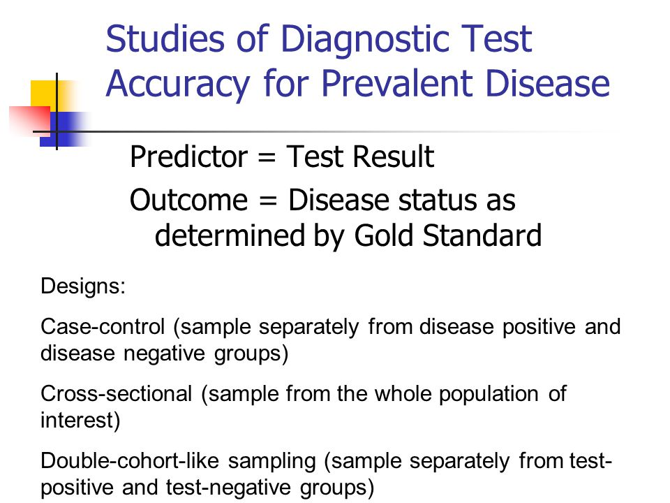 Studies of Diagnostic Test Accuracy for Prevalent Disease
