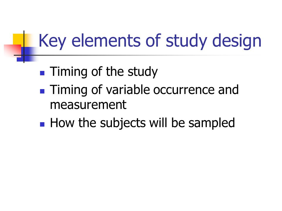 Key elements of study design