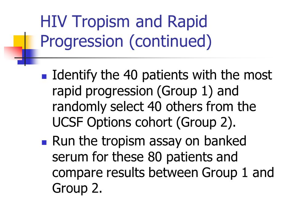 HIV Tropism and Rapid Progression (continued)