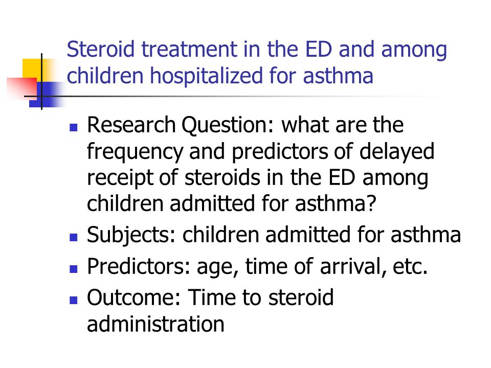 Steroid treatment in the ED and among children hospitalized for asthma