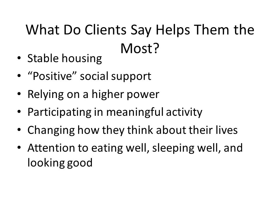 What Do Clients Say Helps Them the Most