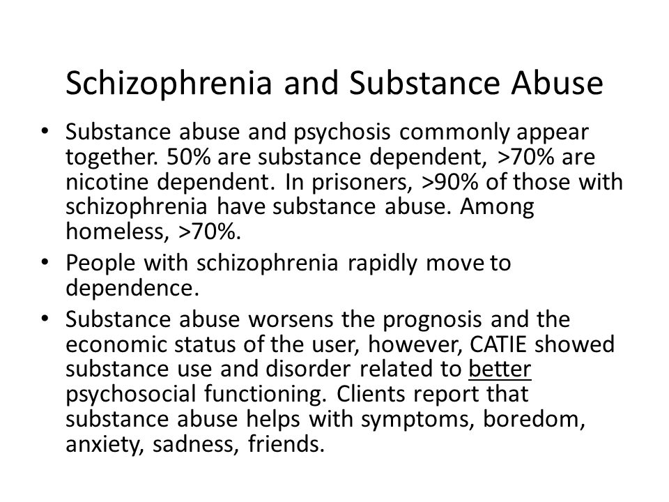 Schizophrenia and Substance Abuse