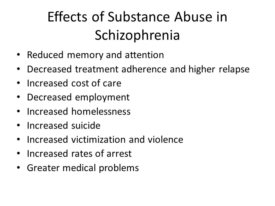 Effects of Substance Abuse in Schizophrenia