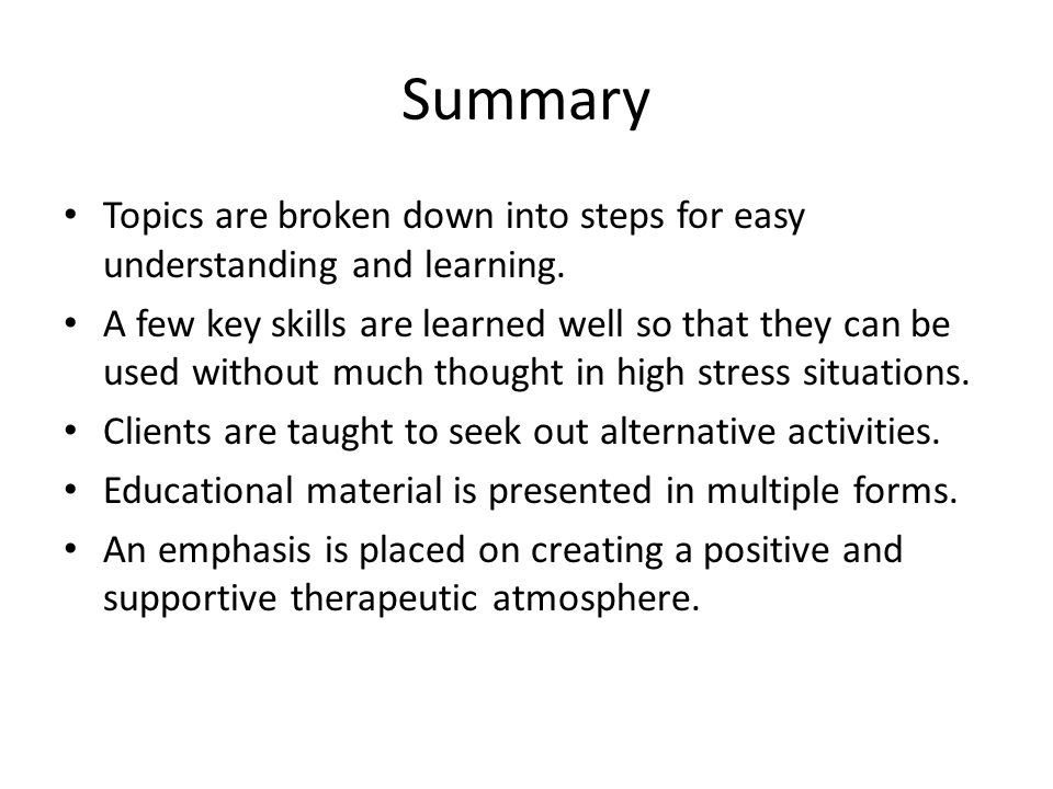Summary Topics are broken down into steps for easy understanding and learning.