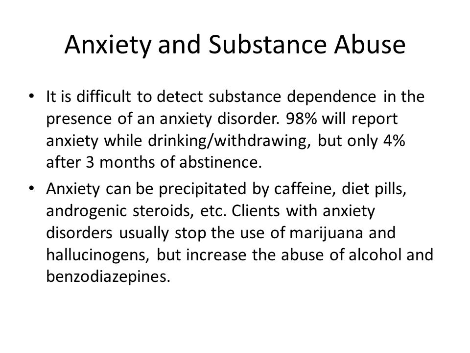 Anxiety and Substance Abuse