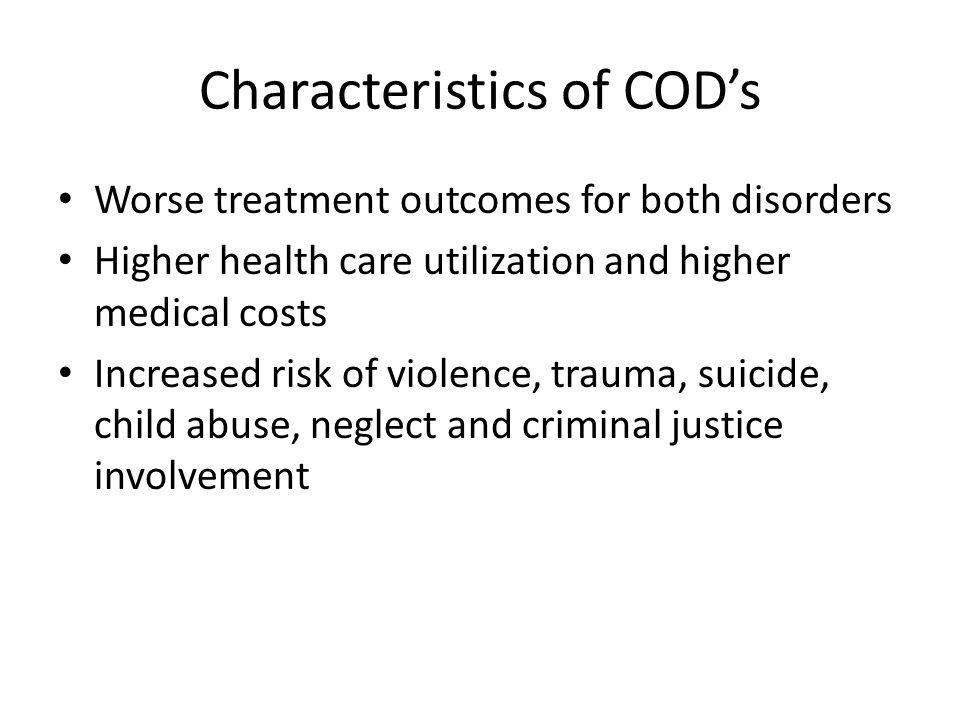 Characteristics of COD's