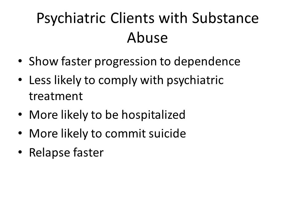 Psychiatric Clients with Substance Abuse