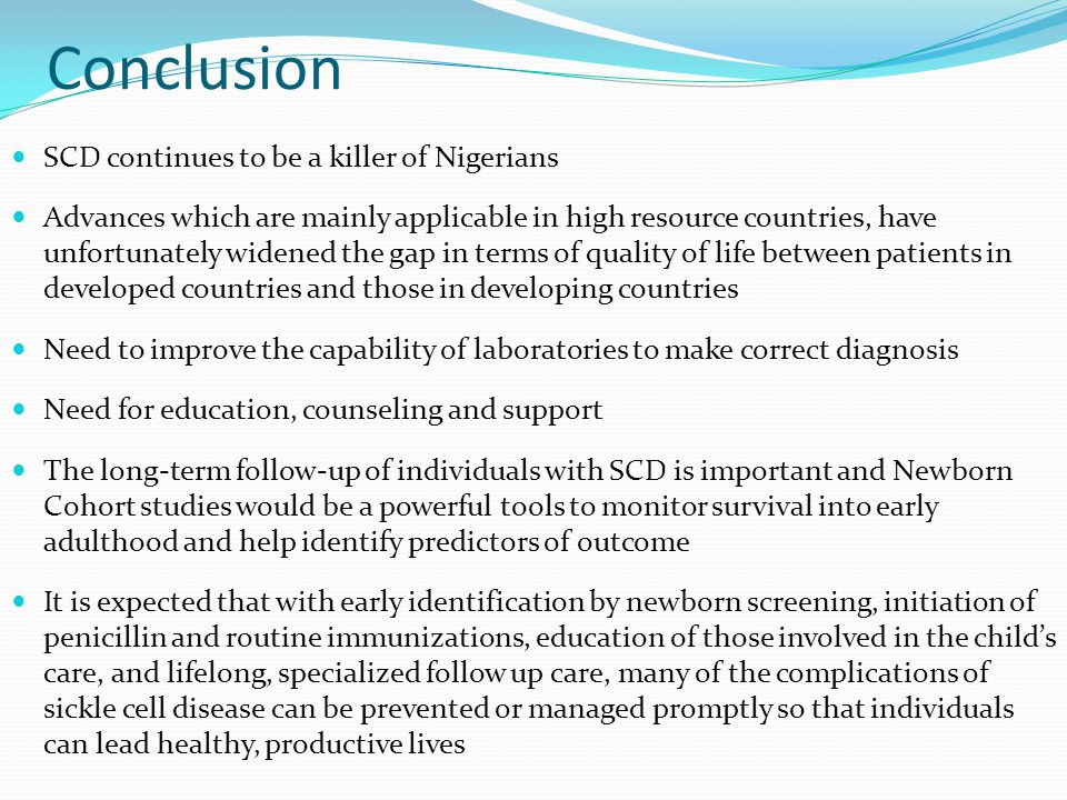 Conclusion SCD continues to be a killer of Nigerians