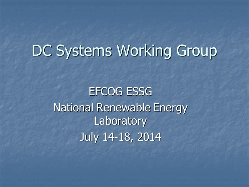 DC Systems Working Group