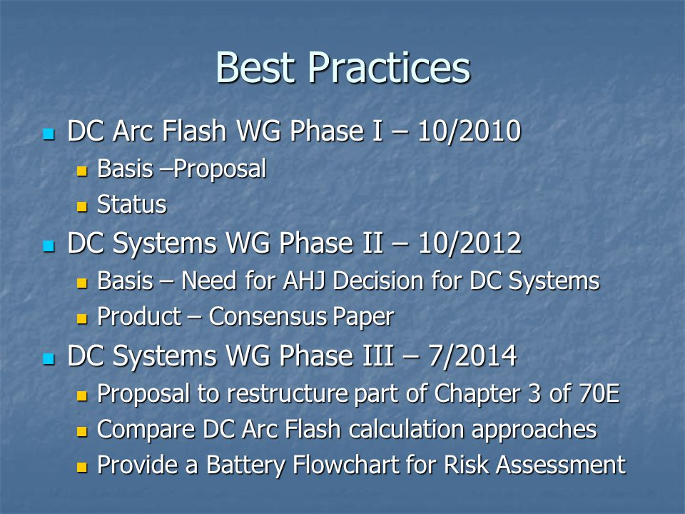Best Practices DC Arc Flash WG Phase I – 10/2010
