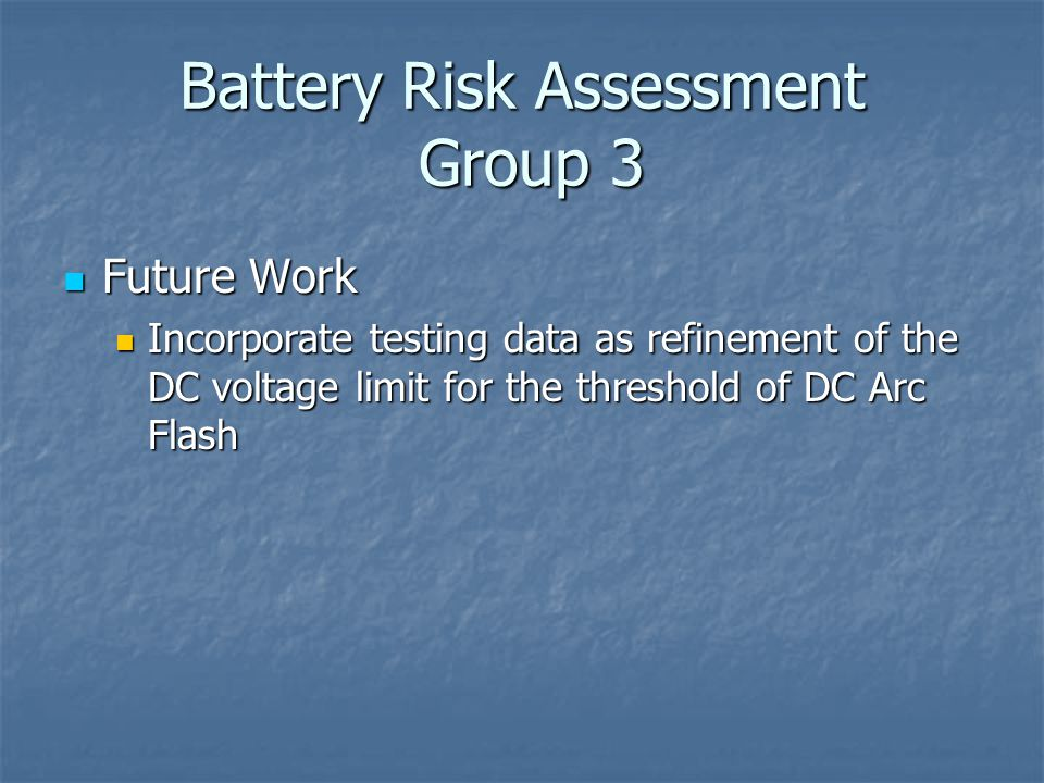 Battery Risk Assessment Group 3