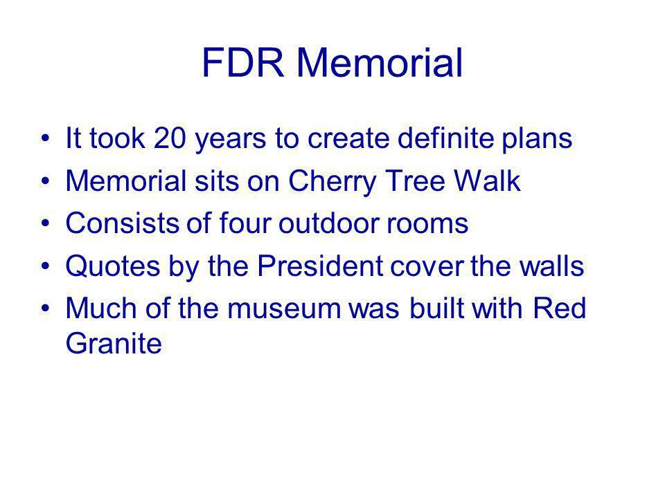 FDR Memorial It took 20 years to create definite plans