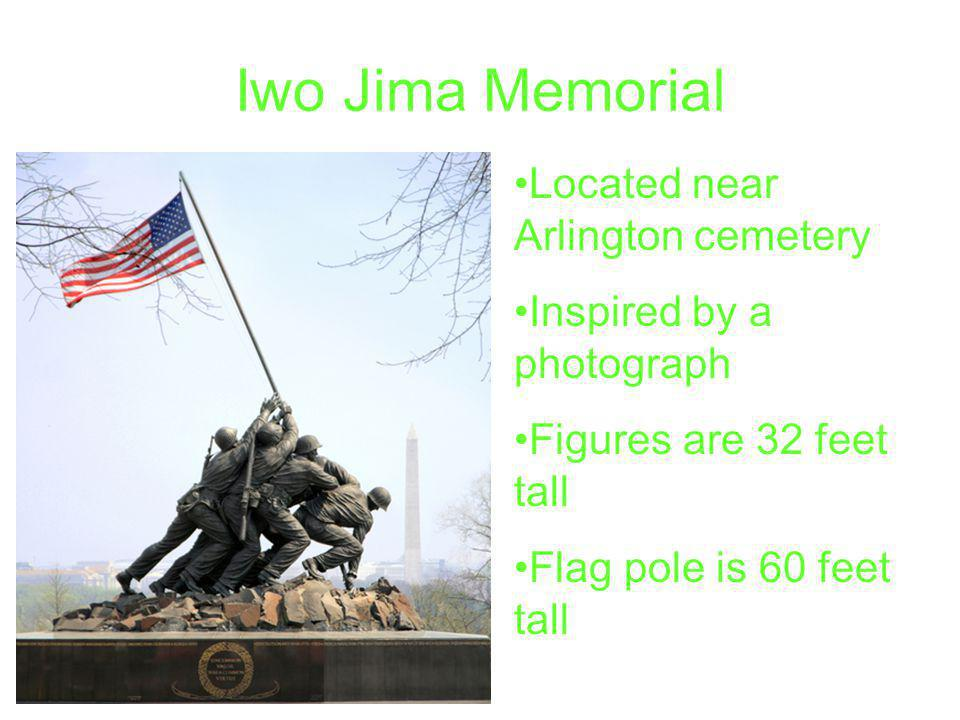 Iwo Jima Memorial Located near Arlington cemetery