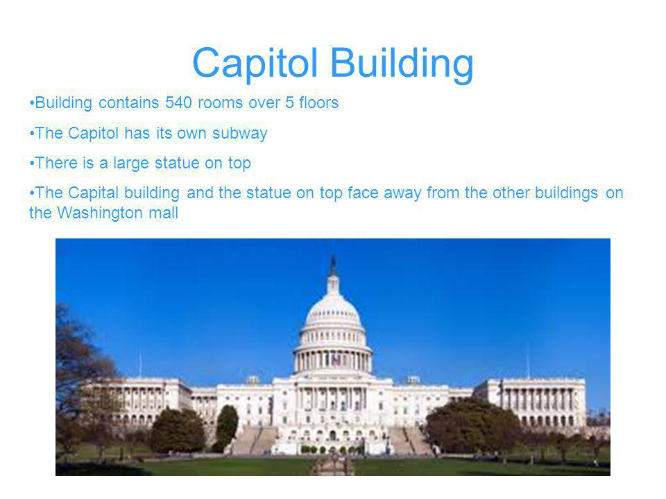 Capitol Building Building contains 540 rooms over 5 floors