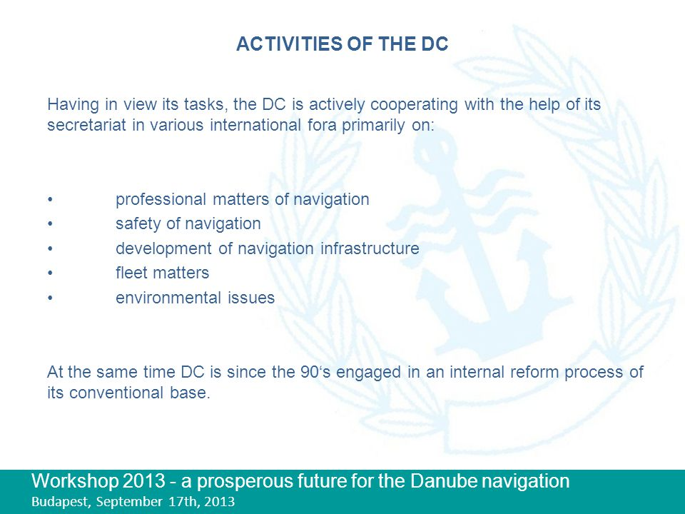 Workshop 2013 - a prosperous future for the Danube navigation