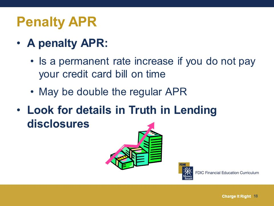 Penalty APR A penalty APR: