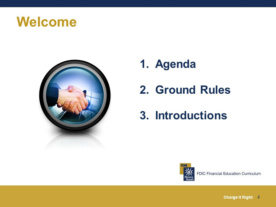 Welcome Agenda Ground Rules Introductions