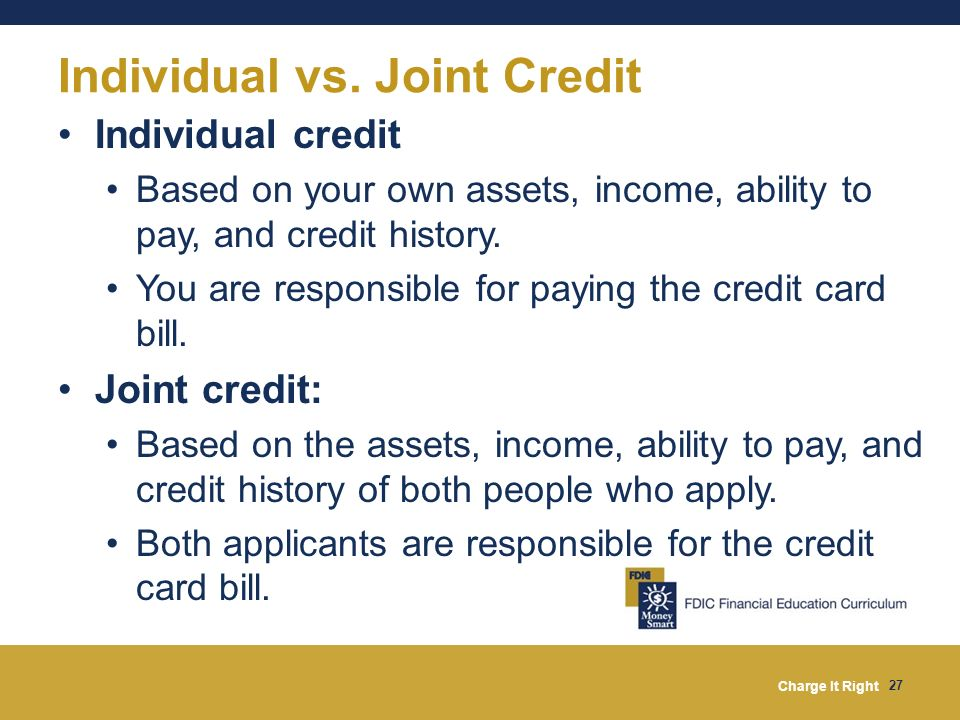 Individual vs. Joint Credit