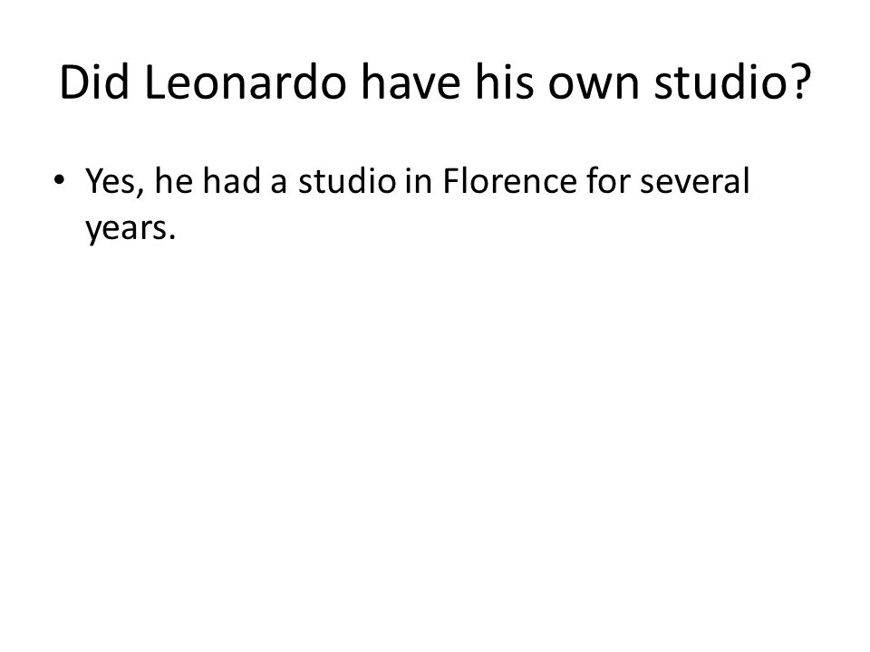 Did Leonardo have his own studio