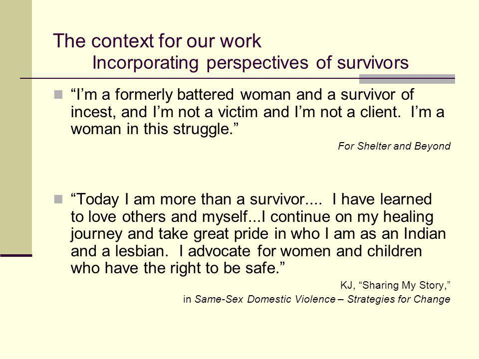 Incorporating perspectives of survivors