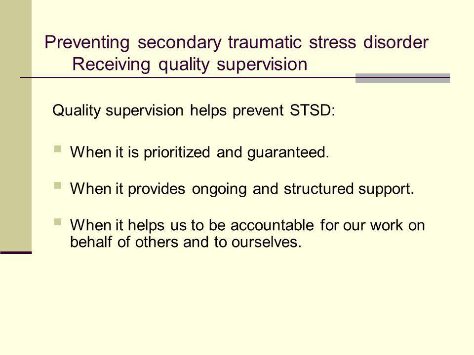 Preventing secondary traumatic stress disorder