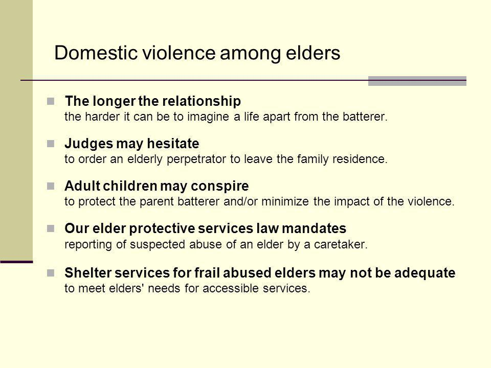 Domestic violence among elders