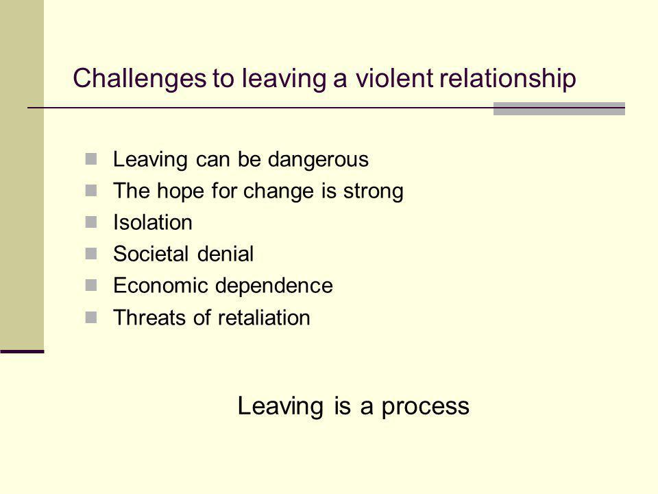 Challenges to leaving a violent relationship