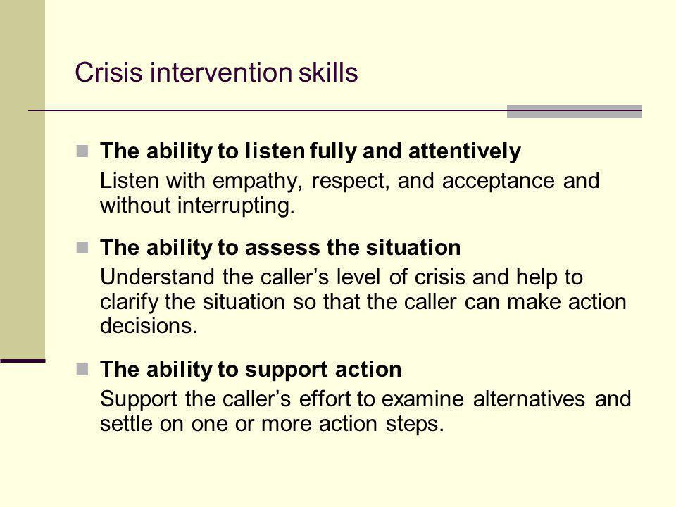 Crisis intervention skills